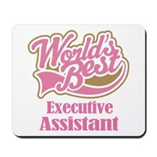 Executive Assistant Gift Mousepad