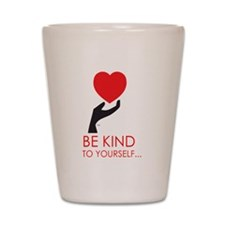 Just BeKind... Shot Glass