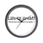 Life is Great! Wall Clock