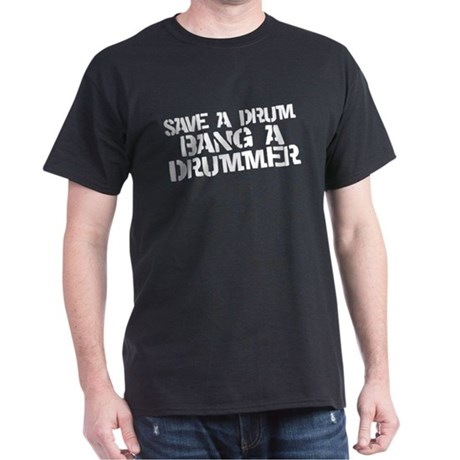 Save a drum Dark T-Shirt