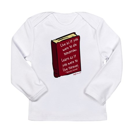 Live Long Sleeve Infant T-Shirt