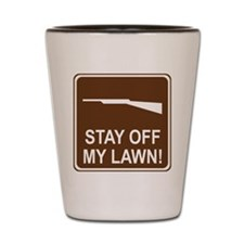 Stay Off My Lawn! Shot Glass