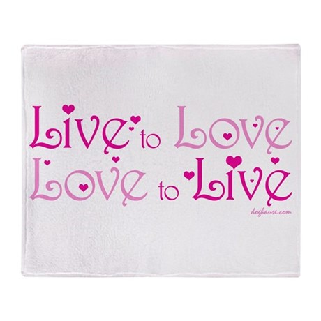 Live to Love Throw Blanket