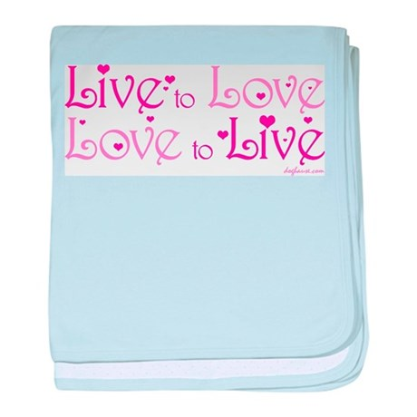 Live to Love baby blanket