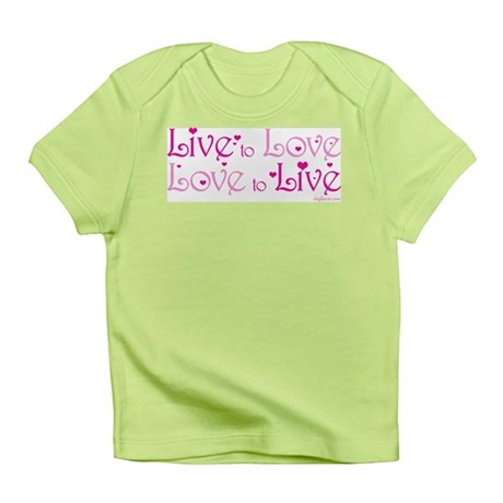 Live to Love Infant T-Shirt