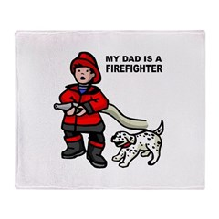 My Dad Is A Firefighter Throw Blanket