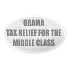 Obama Tax Relief Middle Class Decal