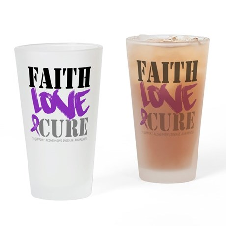 Faith Love Cure Alzheimers Pint Glass