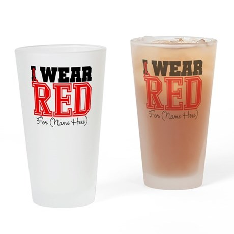 Custom I Wear Red Pint Glass