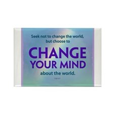 ACIM-Seek Not to Change the World Rectangle Magnet