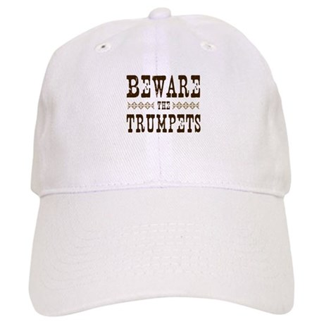 Beware the Trumpets Cap