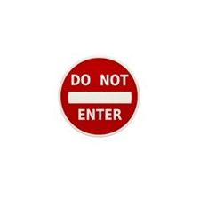 Do Not Enter Sign Mini Button (10 pack)