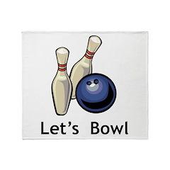 Let's Bowl Throw Blanket
