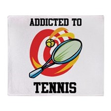 Addicted To Tennis Throw Blanket
