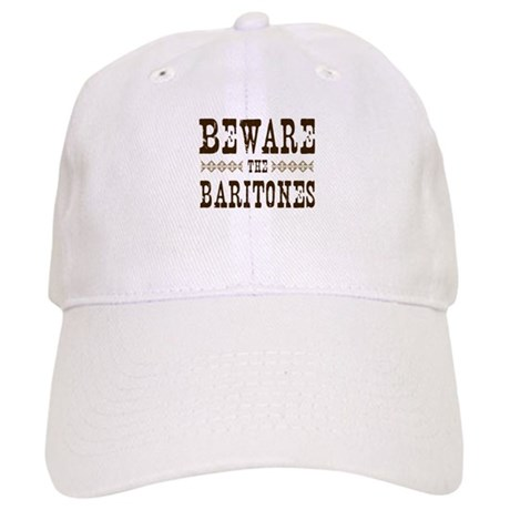 Beware the Baritones Cap