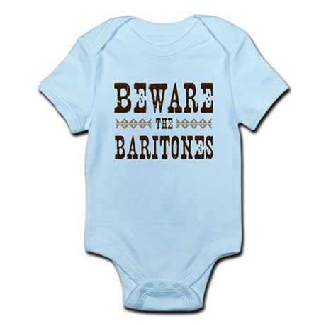 Beware the Baritones Infant Bodysuit