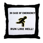 Incase of Emergency Throw Pillow