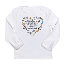 Until One Has Loved An Animal Long Sleeve Infant T