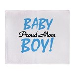 Baby Boy Proud Mom Throw Blanket