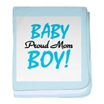 Baby Boy Proud Mom baby blanket