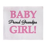 Baby Girl Proud Grandpa Throw Blanket