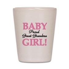 Baby Girl Great Grandma Shot Glass