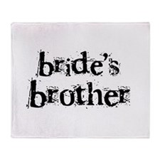 Bride's Brother Throw Blanket