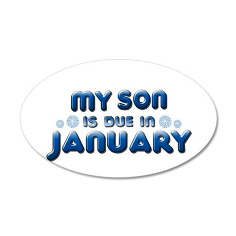 My Son is Due in January 38.5 x 24.5 Oval Wall Pee