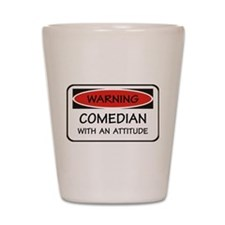 Attitude Comedian Shot Glass