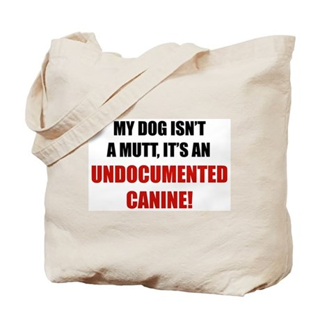 Undocumented Canine Tote Bag