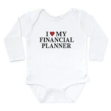 I Love My Financial Planner Long Sleeve Infant Bod
