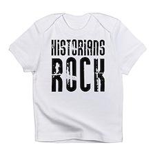 Historians Rock Infant T-Shirt