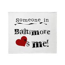 Baltimore Loves Me Throw Blanket