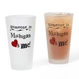 Someone in Michigan Pint Glass