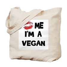Kiss Me I'm A Vegan Tote Bag
