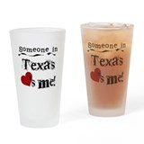Someone in Texas Pint Glass