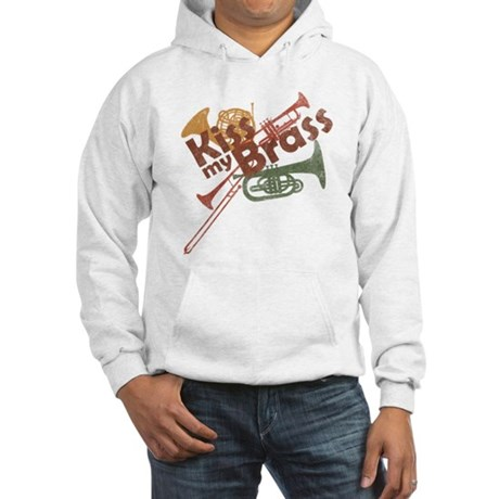 Kiss My Brass Hooded Sweatshirt