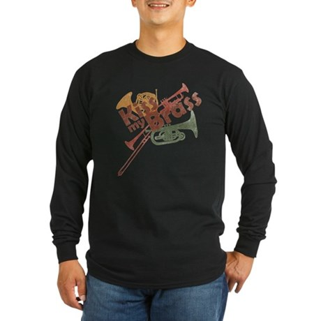 Kiss My Brass Long Sleeve Dark T-Shirt