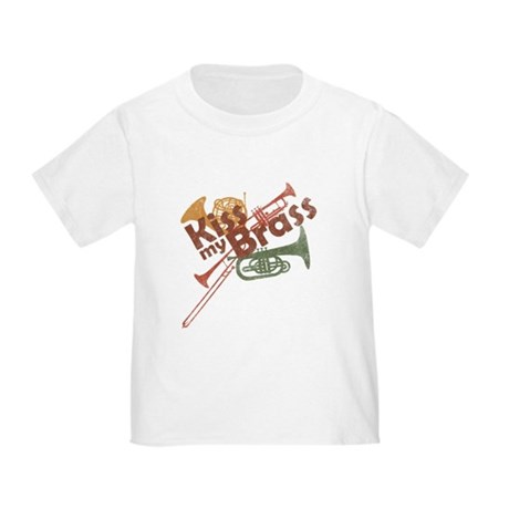 Kiss My Brass Toddler T-Shirt