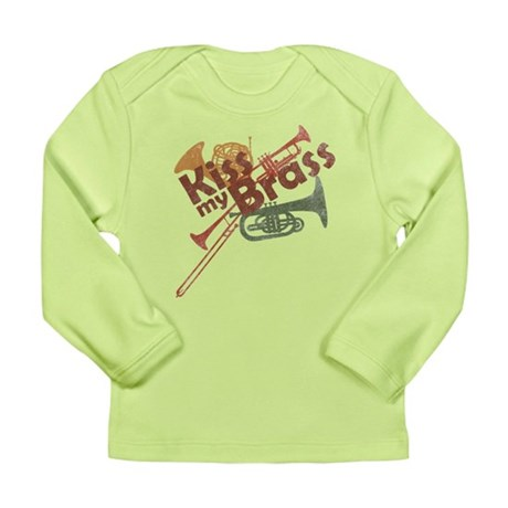 Kiss My Brass Long Sleeve Infant T-Shirt