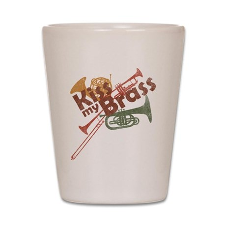 Kiss My Brass Shot Glass