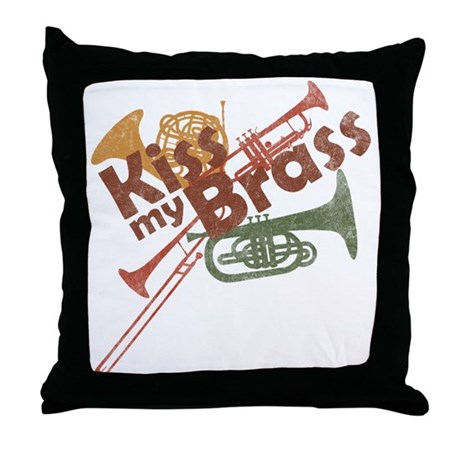 Kiss My Brass Throw Pillow