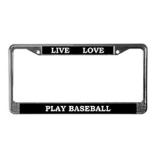 Live Love Play Baseball License Plate Frame