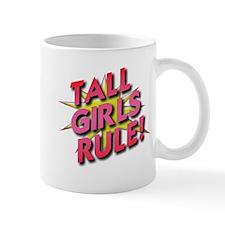 Tall Girls Rule! Mug