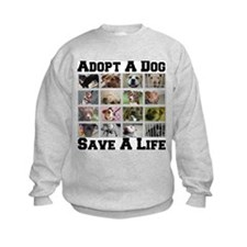 Adopt A Dog Save A Life Sweatshirt