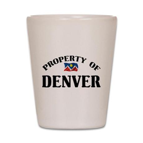 Property Of Denver Shot Glass