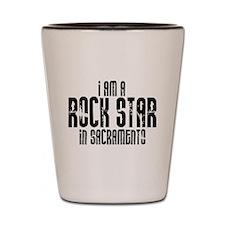 Rock Star In Sacramento Shot Glass