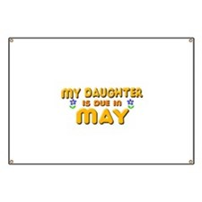 My Daughter is Due in May Banner