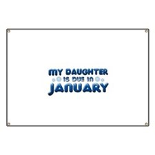 My Daughter is Due in January Banner