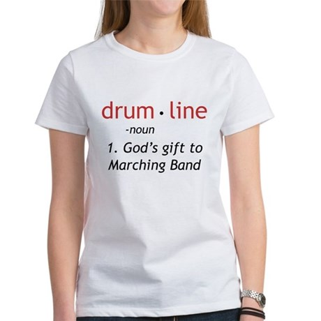 Definition of Drumline Women's T-Shirt
